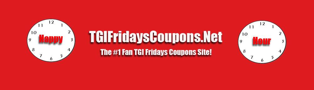 tgi fridays coupons the 1 fan tgi fridays coupons site